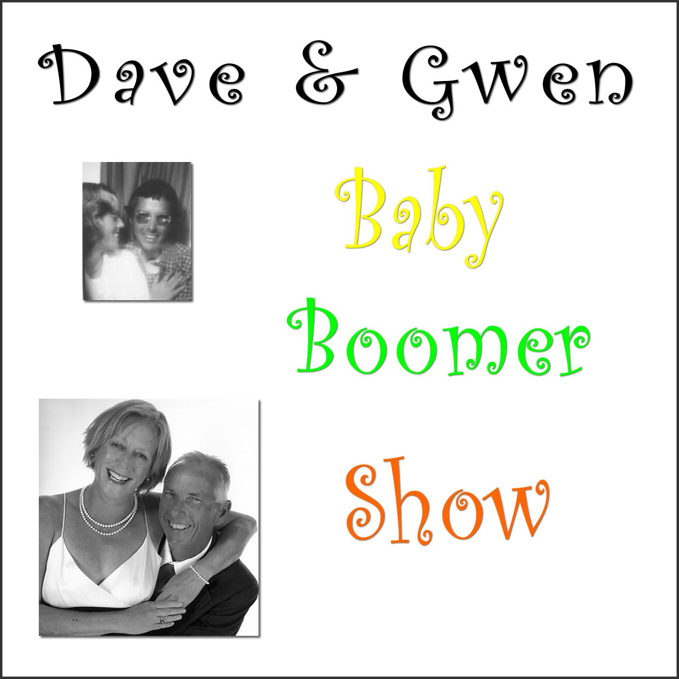 Dave & Gwen's Baby Boomer Show